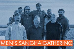 Men's Sangha Gathering
